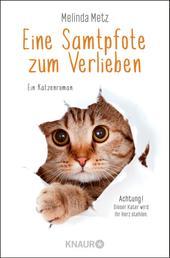 Eine Samtpfote zum Verlieben - Ein Katzenroman