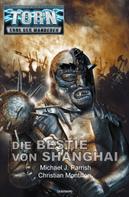 Michael J. Parrish: Torn 56 - Die Bestie von Shanghai