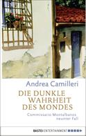 Andrea Camilleri: Die dunkle Wahrheit des Mondes ★★★★★