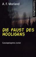 A. F. Morland: Die Faust des Hooligans