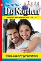 Patricia Vandenberg: Familie Dr. Norden 725 – Arztroman ★★★★
