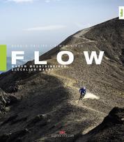 Flow - Warum Mountainbiken glücklich macht