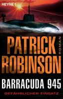 Patrick Robinson: Barracuda 945 ★★★★