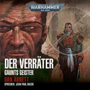 Warhammer 40.000: Gaunts Geister 08 - Der Verräter