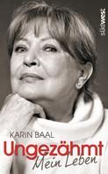 Karin Baal: Ungezähmt ★★★★