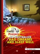 Dr. Olusola Cokera: Powerful Night Prayers to neutralize Bad Dreams and sleep well