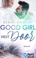 Claire Kingsley: Good Girl next Door ★★★★