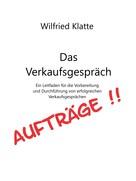 Wilfried Klatte: Das Verkaufsgespräch ★