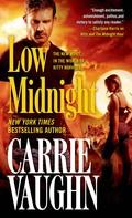 Carrie Vaughn: Low Midnight