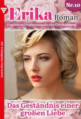 Erika Roman 10 – Liebesroman