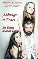 Hendrik Blomberg: Ménage à Trois ★★★