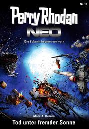 Perry Rhodan Neo 12: Tod unter fremder Sonne - Staffel: Expedition Wega 4 von 8