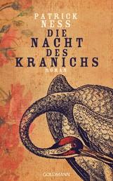 Die Nacht des Kranichs - Roman