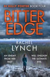 Bitter Edge - DI Kelly Porter Book Four