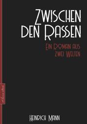 Zwischen den Rassen - Entwicklungsroman einer jungen Deutsch-Brasilianerin