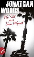 Jonathan Woods: Die Tote von San Miguel ★★★★