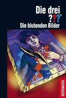 Kari Erlhoff: Die drei ???, Die blutenden Bilder (drei Fragezeichen) ★★★★