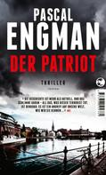 Pascal Engman: Der Patriot ★★★★