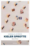 Cornelia Leymann: Kieler Sprotte ★★