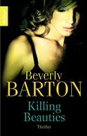 Beverly Barton: Killing Beauties ★★★★