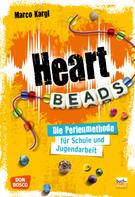 Marco Kargl: Heartbeads - eBook