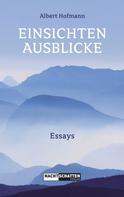Albert Hofmann: Einsichten - Ausblicke ★★★★★