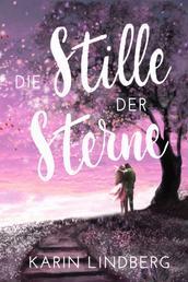 Die Stille der Sterne - Liebesroman