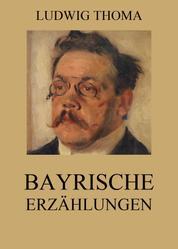 Bayrische Erzählungen