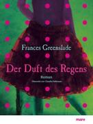 Frances Greenslade: Der Duft des Regens ★★★★