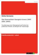 Stefan Hermanns: Das Erneuerbare Energien Gesetz 2009 (EEG 2009)