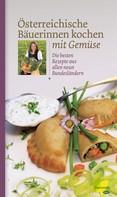 : Österreichische Bäuerinnen kochen mit Gemüse ★★★★★