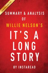 It's a Long Story by Willie Nelson | Summary & Analysis - My Life