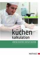 Günter Richter: Küchenkalkulation