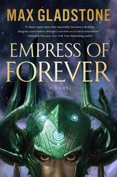 Empress of Forever - A Novel
