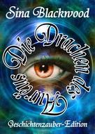 Sina Blackwood: Die Drachen des Aurëus
