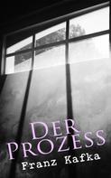 Franz Kafka: Der Prozess ★★★★★