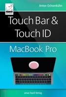 Anton Ochsenkühn: Touch Bar und Touch ID beim MacBook Pro ★★★