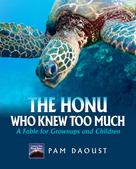 Pam Daoust: The Honu Who Knew Too Much