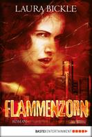Laura Bickle: Flammenzorn ★★★★
