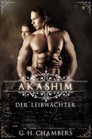 G.H. Chambers: Akashim: Der Leibwächter ★★★★