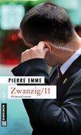 Pierre Emme: Zwanzig/11 ★★★