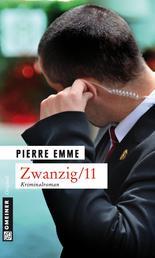 Zwanzig/11 - Kriminalroman
