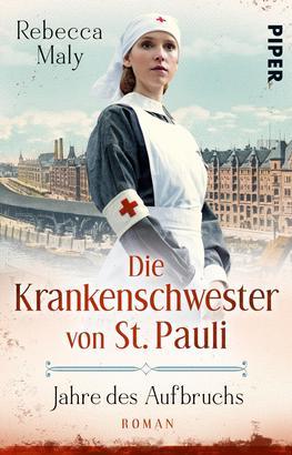 Die Krankenschwester von St. Pauli – Jahre des Aufbruchs