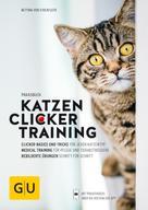 Bettina von Stockfleth: Praxisbuch Katzen-Clickertraining