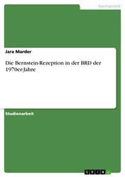 Die Bernstein-Rezeption in der BRD der 1970er-Jahre