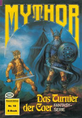 Mythor 18: Das Turnier der Caer