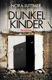 Dunkelkinder - Thriller