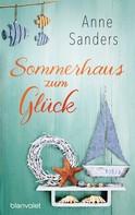 Anne Sanders: Sommerhaus zum Glück ★★★★