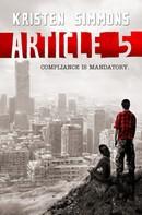 Kristen Simmons: Article 5 ★★★★