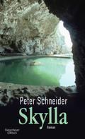 Peter Schneider: Skylla ★★